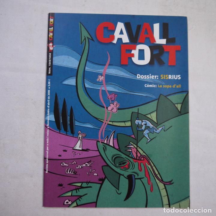 Coleccionismo de Revistas y Periódicos: LOTE 18 REVISTAS CAVALL FORT 2006 (AÑO CASI COMPLETO FALTAN 2 NÚMEROS EL 1044 y EL 1046) - Foto 5 - 234113740