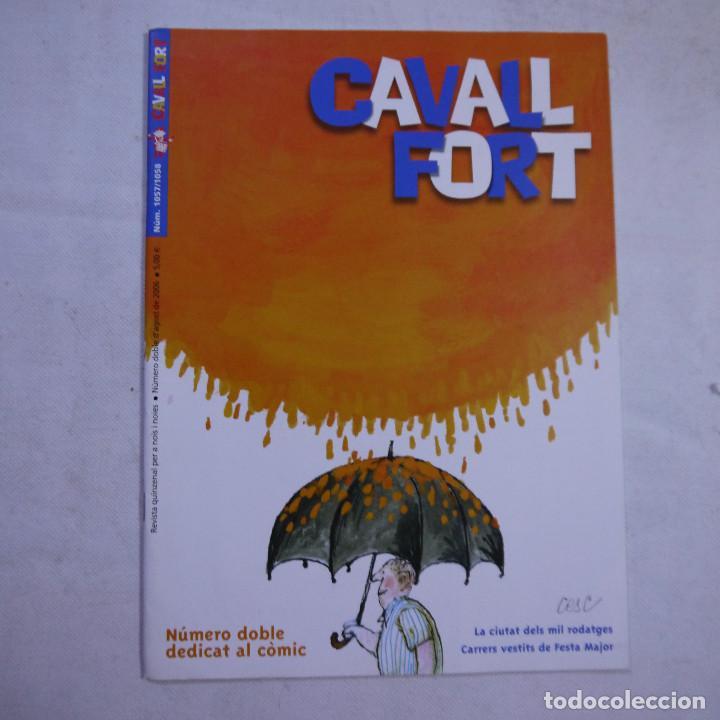 Coleccionismo de Revistas y Periódicos: LOTE 18 REVISTAS CAVALL FORT 2006 (AÑO CASI COMPLETO FALTAN 2 NÚMEROS EL 1044 y EL 1046) - Foto 13 - 234113740