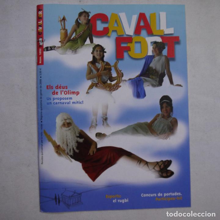 Coleccionismo de Revistas y Periódicos: LOTE 18 REVISTAS CAVALL FORT 2008 (AÑO CASI COMPLETO FALTAN 3 NÚMEROS) - Foto 3 - 234117090