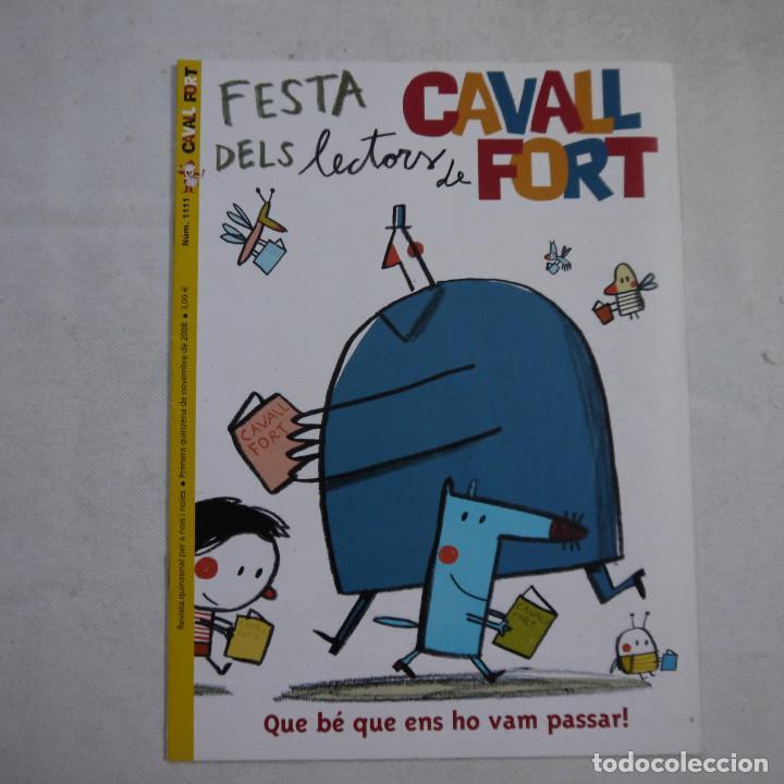 Coleccionismo de Revistas y Periódicos: LOTE 18 REVISTAS CAVALL FORT 2008 (AÑO CASI COMPLETO FALTAN 3 NÚMEROS) - Foto 18 - 234117090
