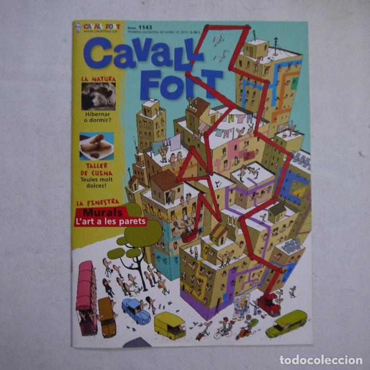 Coleccionismo de Revistas y Periódicos: LOTE 21 REVISTAS CAVALL FORT 2010 (AÑO COMPLETO) - Foto 6 - 234119340