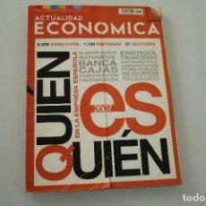 Coleccionismo de Revistas y Periódicos: ACTUALIDAD ECONÓMICA QUIEN ES QUIEN EN LAS EMPRESAS ESPAÑOLAS ABRIL DE 2012. Lote 234295545