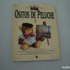 Coleccionismo de Revistas y Periódicos: OSITOS DE PELUCHE. Lote 234329025