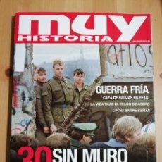Coleccionismo de Revistas y Periódicos: REVISTA MUY HISTORIA Nº 117 (30 AÑOS SIN MURO DE BERLÍN / GUERRA FRÍA). Lote 235187355