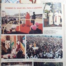 Coleccionismo de Revistas y Periódicos: PAPA PABLO VI EN UGANDA. Lote 235202040