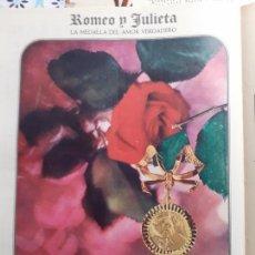 Coleccionismo de Revistas y Periódicos: ANUNCIO MEDALLA ROMEO Y JULIETA LA MEDALLA DEL AMOR VERDADERO. Lote 235202230