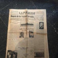 Coleccionismo de Revistas y Periódicos: CATALANISME - FETS DEL 6 D'OCTUBRE 1934 - PERIODICO LA PUBLICITAT DIMECRES 10 D'OCTUBRE 1934 DESPRES. Lote 235794550