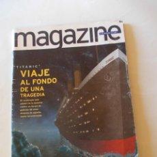 """Coleccionismo de Revistas y Periódicos: REVISTA MAGAZINE DEL 21 DE DICIEMBRE 1997 """"TITANIC"""" VIAJE AL FONDO DE UNA TRAGEDIA.. Lote 235821340"""