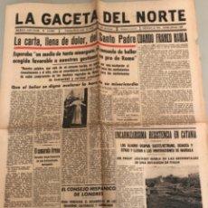Coleccionismo de Revistas y Periódicos: LA GACETA DEL NORTE, N 13.994 1943 VIERNES 23 DE JULIO ,BILBAO,PAPA PIO XII. Lote 235884995