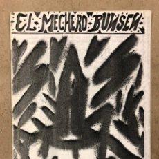Coleccionismo de Revistas y Periódicos: EL MECHERO BUNSEN (BARCELONA 1993). HISTÓRICO FANZINE ORIGINAL; ÁLVARO MONTAINE, MACARENA INFANTE, V. Lote 236192720