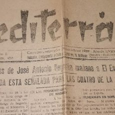 Coleccionismo de Revistas y Periódicos: DIARIO MEDITERRANEO(GUERRA CIVIL) RESTOS JOSE ANTONIO LLEGAN ESCORIAL, CASTELLÓN AL DÍA ,VER FOTOS. Lote 236247320
