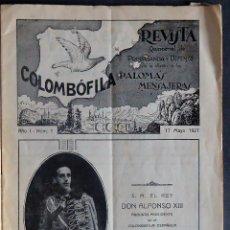 Coleccionismo de Revistas y Periódicos: 'COLOMBOFILA' REVISTA QUINCENAL DEFENSA PALOMAS MENSAJERAS.AÑO I NUM. 1 BARCELONA 17 MAYO 1927. Lote 236582185