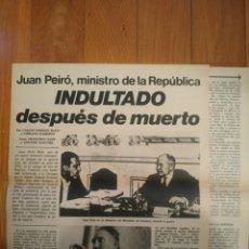 Collezionismo di Riviste e Giornali: JUAN PEIRÓ, MINISTRO DE LA REPÚBLICA, INDULTADO DESPUÉS DE MUERTO. Lote 236949900