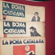 Coleccionismo de Revistas y Periódicos: LOTE DE 3 REVSITAS - LA DONA CATALANA ( AÑOS 1932 Y 1934). Lote 237004115