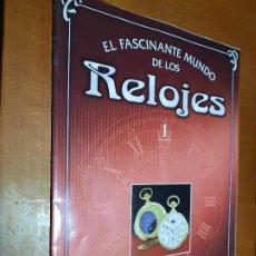 Coleccionismo de Revistas y Periódicos: EL FASCINANTE MUNDO DE LOS RELOJES. FASCÍCULO 1. GRAPA. BUEN ESTADO. Lote 237015235