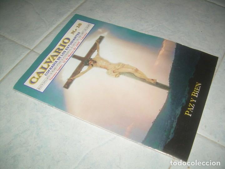 REVISTA CALVARIO Nº 18, COFRADÍA ESTUDIANTES, VÍA CRUCIS CRISTO. CÁCERES 2005 (Coleccionismo - Revistas y Periódicos Modernos (a partir de 1.940) - Otros)
