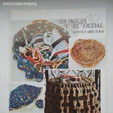 Coleccionismo de Revistas y Periódicos: REVISTA LA AGUJA Y EL DEDAL - GUIA PRACTICA DE LABORES DEL HOGAR Nº 10. TDKC102. Lote 237201960