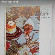 Coleccionismo de Revistas y Periódicos: REVISTA LA AGUJA Y EL DEDAL - GUIA PRACTICA DE LABORES DEL HOGAR Nº 7. TDKC102. Lote 237202035