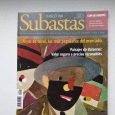 Coleccionismo de Revistas y Periódicos: REVISTA SUBASTAS SIGLO XXI. Nº 67. AÑO 7. DICIEMBRE 2005. JOYAS DE CORAL. TDKC103. Lote 237586920