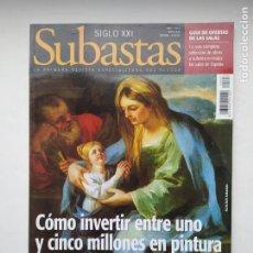 Coleccionismo de Revistas y Periódicos: REVISTA SUBASTAS SIGLO XXI. Nº 6. AÑO 1. MAYO 2000. INVERTIR CINCO MILLONES EN PINTURA. TDKC103. Lote 237588860