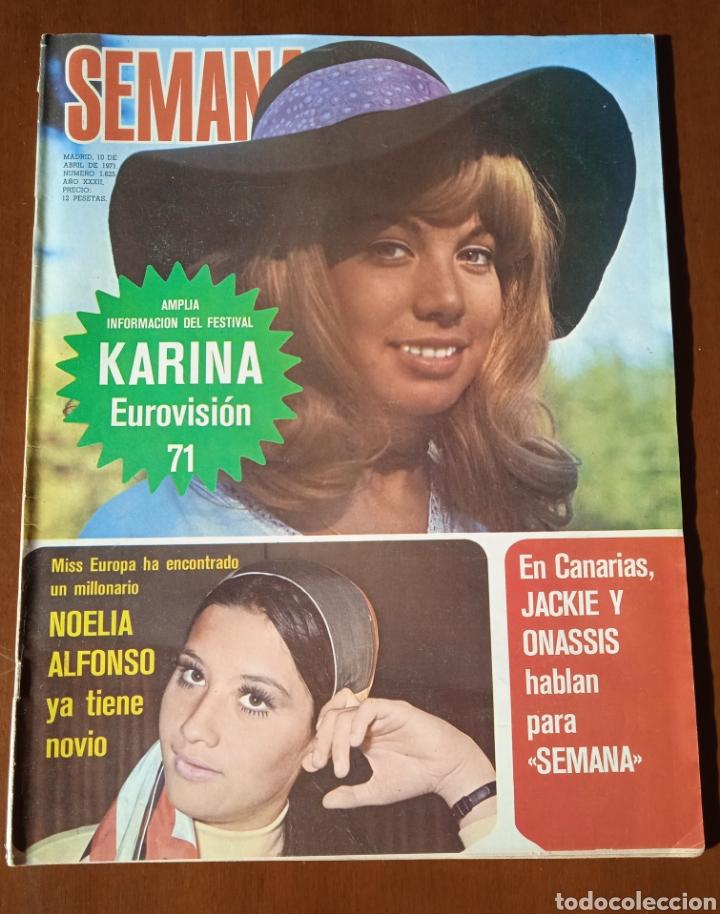 REVISTA SEMANA 1971. N° 1625. EUROVISIÓN KARINA. CAPITULO LIX LA EMPERATRIZ EUGENIA. (Coleccionismo - Revistas y Periódicos Modernos (a partir de 1.940) - Otros)
