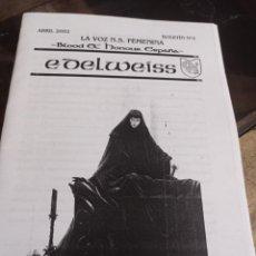 Coleccionismo de Revistas y Periódicos: BOLETIN EDELWEISS ( BLOOD AND HONOUR ESPAÑA) Nº 3. ABRIL 2002 REF. UR EST. Lote 237738230