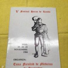 Coleccionismo de Revistas y Periódicos: V FESTIVAL HORAS DE RONDA 1984 (TUNA). Lote 238673595