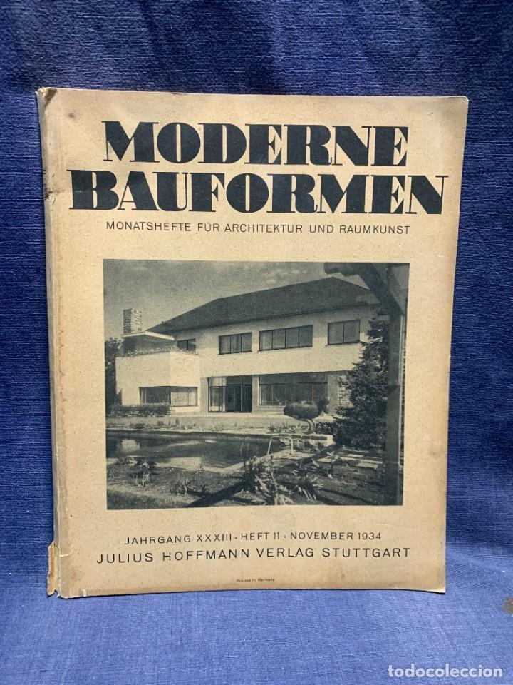 MODERNE BAUFORMEN ARTE ESPACIAL ARQUITECTURA REVISTA AÑO XXXIII NUMERO 11 1934 JULIUS HOFFMANN 30X24 (Coleccionismo - Revistas y Periódicos Antiguos (hasta 1.939))