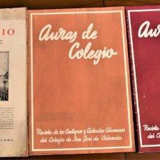 Coleccionismo de Revistas y Periódicos: TRES REVISTAS AURAS DE COLEGIO SAN JOSÉ DE VALENCIA Nº 2, 65 Y 70 AÑOS 1941 Y 1948 TERCERA ÉPOCA. Lote 240053445