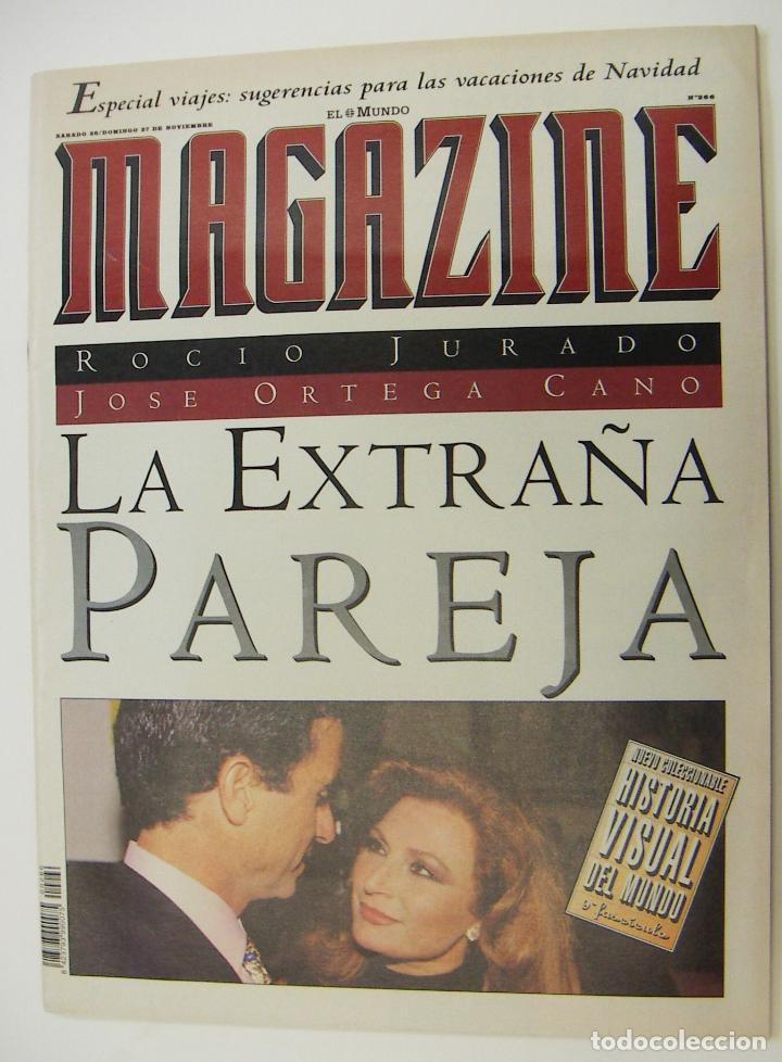 MAGAZINE EL MUNDO REVISTA Nº 266 NOVIEMBRE 1994 - ROCIO JURADO Y ORTEGA CANO (Coleccionismo - Revistas y Periódicos Modernos (a partir de 1.940) - Otros)