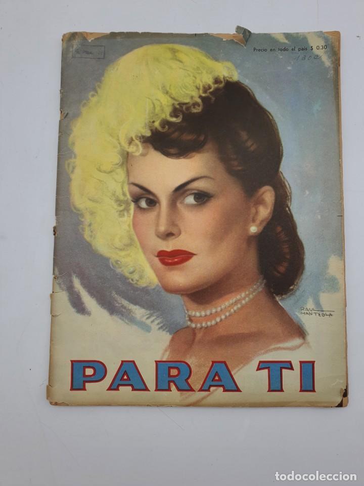 REVISTA PARA TI ( 1947 ) BUENOS AIRES, Nº 1302 ( VER FOTOS ) (Coleccionismo - Revistas y Periódicos Modernos (a partir de 1.940) - Otros)