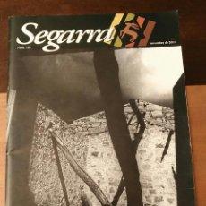Coleccionismo de Revistas y Periódicos: SEGARRA NÚM 180 - NOVEMBRE 2011 - DOSSIER: ELS MONS DE JOSEP SOLSONA. Lote 241768550