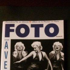 Coleccionismo de Revistas y Periódicos: REVISTA FOTO-MARILYN MONROE-RICHARD AVEDON-MOVIDA MADRILEÑA-ALMODÓVAR-OUKA LELE-ANA CURRA. Lote 241988040