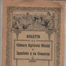 Coleccionismo de Revistas y Periódicos: VIEJO BOLETIN D LA CÁMARA AGRÍCOLA OFICIAL D IGUALADA Y SU COMARCA AÑO III Nº 64 I 65 DE 1913. Lote 242340155