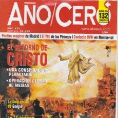 Coleccionismo de Revistas y Periódicos: REVISTA AÑO/CERO: EL RETORNO DE CRISTO. Lote 242841520