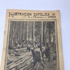 Colecionismo de Revistas e Jornais: LA HORMIGA DE ORO AÑO 1917 Nº 5. PORTADA SOLDADOS CARPINTEROS , BURJASOT, SEVILLA, PRINCIPE ASTURIAS. Lote 242847155