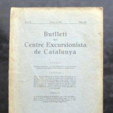 Coleccionismo de Revistas y Periódicos: BUTLLETÍ DEL CENTRE EXCURSIONISTA CATALUNYA 1930 422 ESCALADA PIRINEUS SERRA DE TUMENIA ANETO. Lote 243232965