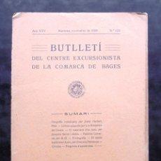 Coleccionismo de Revistas y Periódicos: BUTLLETÍ DEL CENTRE EXCURSIONISTA DE LA COMARCA BAGES 1929 MANRESA BALSARENY TESTAMENT JUEU. Lote 243234600