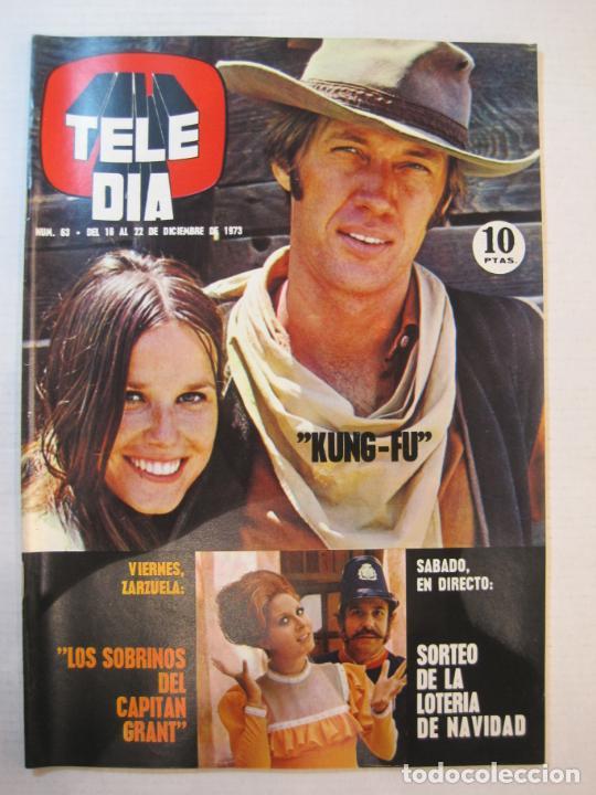TELE DIA-Nº 63-AÑO 1973-KUNG FU-AUDREY HEPBURN-JERRY LEWIS-ANTHONY QUINN-LOS DIABLOS-VER FOTOS (Coleccionismo - Revistas y Periódicos Modernos (a partir de 1.940) - Otros)