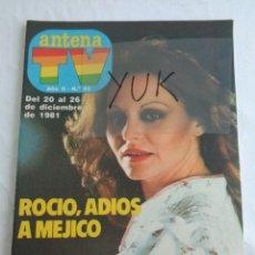 Coleccionismo de Revistas y Periódicos: REVISTA ANTENA TV Nº 80 - ROCIO DURCAL - VERANO AZUL- DALLAS- POSTER ROBERTO CARLOS ... 1981. Lote 243560310