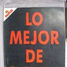 Coleccionismo de Revistas y Periódicos: LO MEJOR DE EL PAPUS. TOMO 1. (561+562+563+564+565+566). Lote 244528145