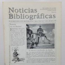 Coleccionismo de Revistas y Periódicos: NOTICIAS BIBLIOGRÁFICAS Nº 88 2002. ENTREVISTA ION ARRETXE. RAMON GOMEZ SERNA. JUAN RULFO. SORALUCE. Lote 244612150