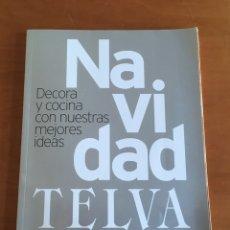 Coleccionismo de Revistas y Periódicos: REVISTA TELVA NAVIDAD. Lote 244616795
