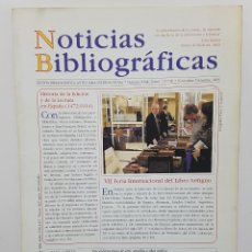 Coleccionismo de Revistas y Periódicos: NOTICIAS BIBLIOGRÁFICAS Nº 96 2003. ORTEGA DEL ALAMO, RUIZ LASALA, RUBIÑOS, VAZQUEZ MONTALBAN. Lote 244617455