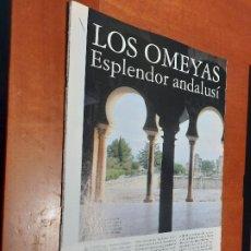 Coleccionismo de Revistas y Periódicos: LOS OMEYA. ESPLENDOR ANDALUCÍ. 16 PÁGINAS. ARTÍCULO EXTRAIDO DE REVISTA. GRAPA.. Lote 244630695