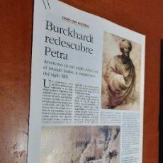 Coleccionismo de Revistas y Periódicos: BURCKHARDT REDESCUBRE PETRA. 6 PÁGINAS. ARTÍCULO EXTRAIDO DE REVISTA. GRAPA.. Lote 244630960