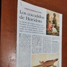 Coleccionismo de Revistas y Periódicos: LOS COCODRILOS DE HERÓDOTO 4 PÁGINAS. ARTÍCULO EXTRAIDO DE REVISTA. GRAPA.. Lote 244631090