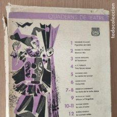 Coleccionismo de Revistas y Periódicos: QUADERNS DE TEATRE. Lote 244669335