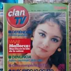 Coleccionismo de Revistas y Periódicos: REVISTA CLAN TV SILVIA MARSO LAS AZAFATAS DE UN DOS TRES 1 2 3 LOQUILLO Y LOS TROGLODITAS MADONNA. Lote 244712030