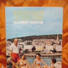 Coleccionismo de Revistas y Periódicos: WESTON - SUPER MARE (REVISTA DE VIAJES EN INGLÉS). Lote 244927445